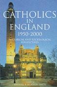 Catholics in England, 1900-2000