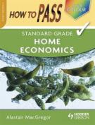 How To Pass Standard Grade Home Economics