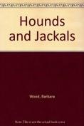 Hounds and Jackals