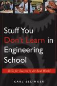 Stuff You Don't Learn in Engineering School