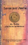 Locos Por Jesus [Spanish]