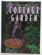 Creating Cottage Gardens