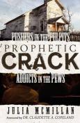 Prophetic Crack