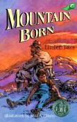 Mountain Born Grd 4-7