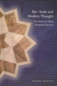 Ibn 'Arabi and Modern Thought
