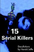 15 Serial Killers