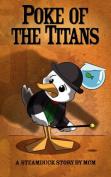 Poke of the Titans