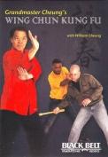 Grandmaster Cheung's Wing Chun Kung Fu