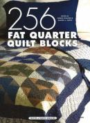 256 Fat Quarter Quilt Blocks