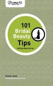 Lifetips 101 Bridal Beauty Tips
