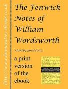 The Fenwick Notes of William Wordsworth