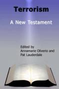 Terrorism: A New Testament