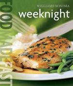 Weeknight (Food Made Fast)