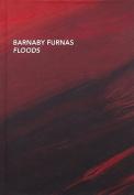 Barnaby Furnas: Floods