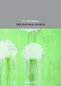 Cy Twombly: The Natural World