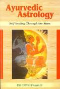 Ayurvedic Astrology