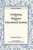Predicting Behavior Educat System