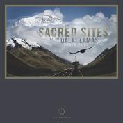 The Sacred Sites of the Dalai Lamas