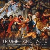 Triumph and Taste