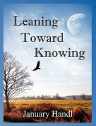 Leaning Toward Knowing