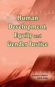 Human Development, Equity & Gender Justice