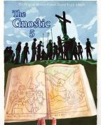 The Gnostic 5