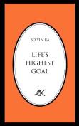 Life's Highest Goal