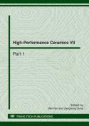 High-performance Ceramics VII
