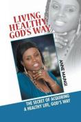Living Healthy, God's Way