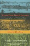 Scenes from Dutch Formosa