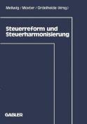 Steuerreform Und Steuerharmonisierung  [GER]