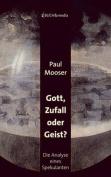 Gott, Zufall Oder Geist? [GER]
