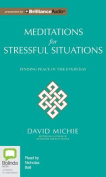 Meditations for Stressful Situations [Audio]