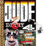 Dude Diary 4 [With Lock]
