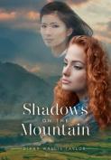 Shadows on the Mountain