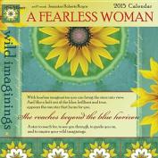 Cal 2015-A Fearless Woman
