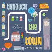Through the Town