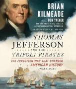 Thomas Jefferson and the Tripoli Pirates [Audio]