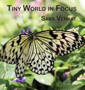 Tiny World in Focus