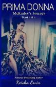 Prima Donna Book 1 & 2 McKinley's Journey