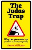 The Judas Trap