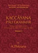 Kaccayana Pali Grammar Vol. 2