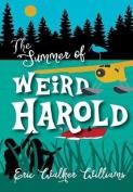 The Summer of Weird Harold
